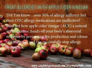http://undergroundhealthreporter.com/apple-cider-vinegar-benefits-home-remedy-for-allergies#ixzz29cAy1N1a