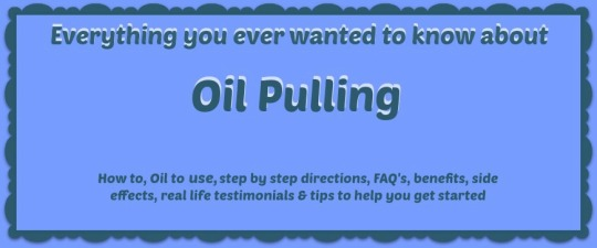 oil pulling everything