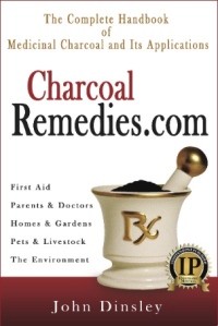 The Complete Handbook of Medicinal Charcoal & Its Applications