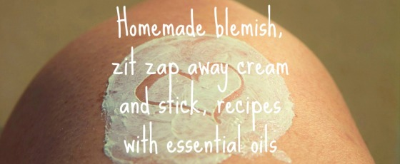 Homemade blemish zit zap away cream and stick recipes with essential oils