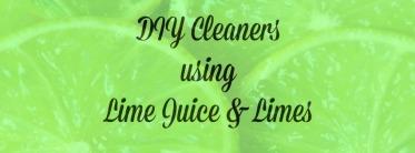 DIY lime juice cleaners
