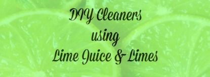 DIY lime juice cleaners
