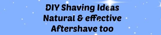 DIY shaving
