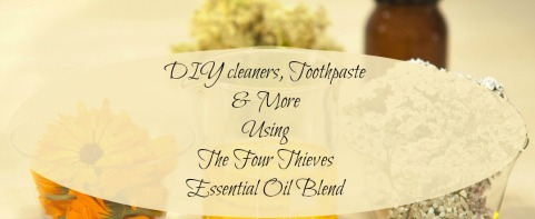 diy-cleaners-toothpaste-more-using-the-four-thieves-essential-oil-blend